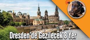 Dresden'de Gezilecek 8 Yer