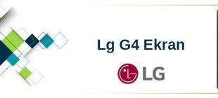 En Uygun LG G4 Ekran Fiyatı