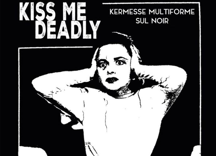 Kiss-me-deadly-2019-locandina-copertina