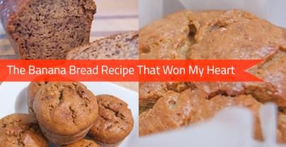 The Banana Bread Recipe That Won My Heart