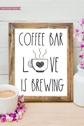"""Download Coffee Sign """"Love is Brewing"""" Printable - Press Print Party!"""