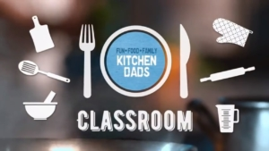 Kitchen Dads Classroom Video Course Teaches the Basics of Cooking to Dads and Grads 4