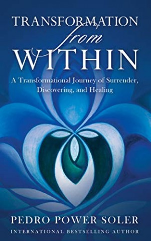 New Bestseller, Transformation from Within Unveils Road Map to Living Authentically in Today's Chaotic World! 1