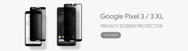 GPEL launches Google Pixel 3 and Pixel 3 XL REAL Tempered Glass Screen protector with Privacy Anti-Spy 6