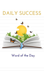 Daily Success: Word Of The Day Named #1 International Best-Selling Book by Amazon 1