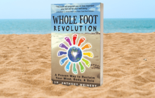 Dr. Anthony Weinert Launches His Book Whole Foot Revolution That Reveals Secrets to Whole Body Health 2