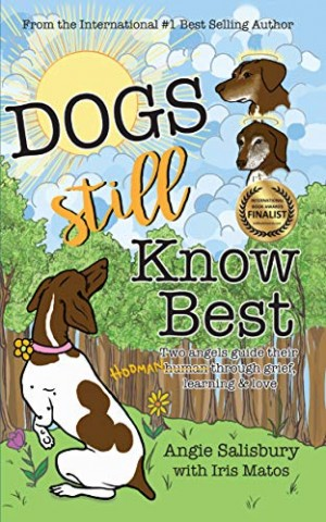 Newly Released Two Dogs Book! Angie Salisbury Releases the Second Installment in Her Best-Selling Two Dogs Series!