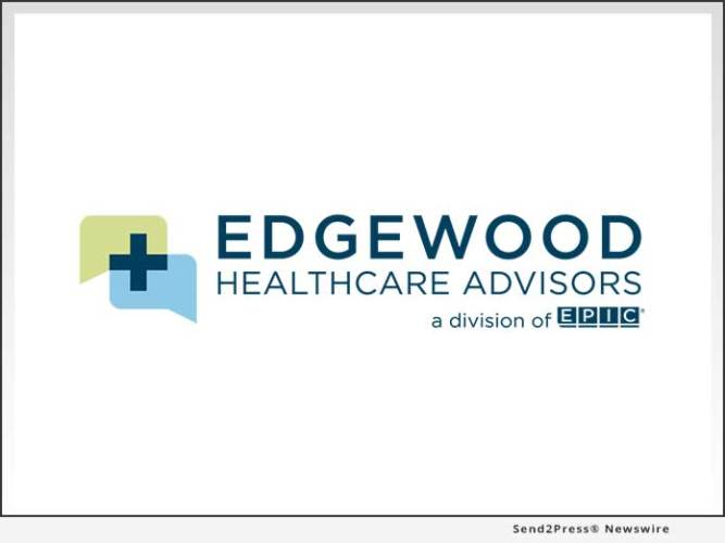 EPIC Insurance Brokers and Consultants Announces Launch of New Healthcare Practice – Edgewood Healthcare Advisors 4