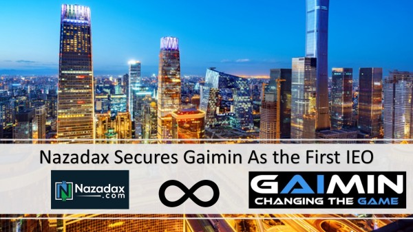 Nazadax.com Attracts Global Projects Using New IEO Program, Secures Gamin.io As the First 1