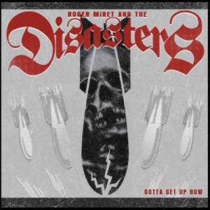"""Albumcover: Roger Miret and the Disasters cd cover """"Gotta get up now"""""""