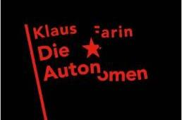 DieAutonomen KlausFarin(Autor) Verlag:ArchivderJugendkulturen