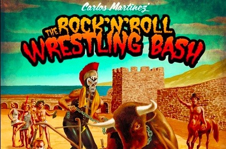 CARLOZ MARTINEZ' ROCK'N'ROLL WRESTLING BASH Metal Musik Wrestling Trash Entertainment