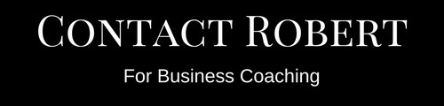 learn how to create a successful business from a business coach. Contact Robert Viney For Business Coaching