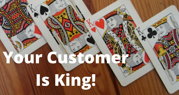 Your-Customer-Is-King-1 Your Customer Is King