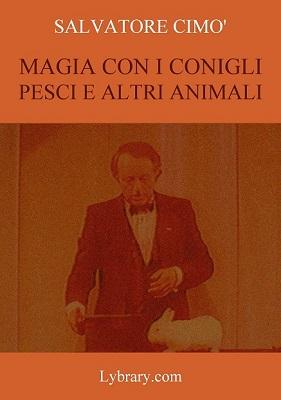 cimo_magia_con_i_conigli_pesci_e_altri_animali