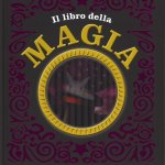 Il libro della magia, Gallucci Editore