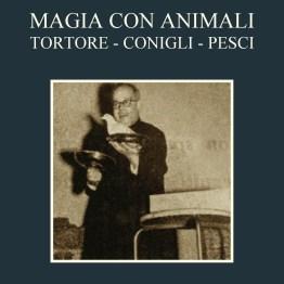Progetto Cimò, MAGIA CON GLI ANIMALI (edizioni cartacea ampliata e annotata)