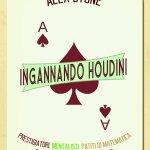 Ingannando Houdini di Alex Stone da Mondo Troll