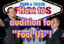Penn & Teller's Fool Us: Casting Call for Season 8