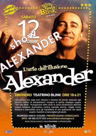 SHOW_2019, Dronero (Cn), Alexander in L'Arte dell'Illusione
