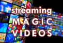 Magic Video Streaming Services
