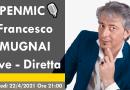 OPENMIC🎙️ Francesco MUGNAI, Giovedì 22/4/2021 ore 21
