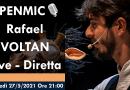 OPENMIC🎙️ Rafael VOLTAN, Giovedì 27/5/2021 ore 21