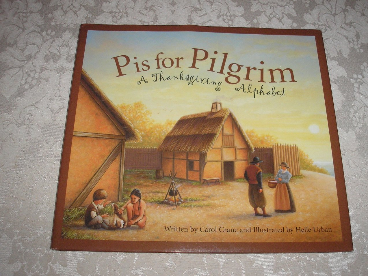 P Is For Pilgrim A Thanksgiving Alphabet Book Very Good Hc