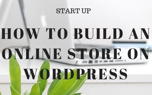 Build an online store on Wordpress
