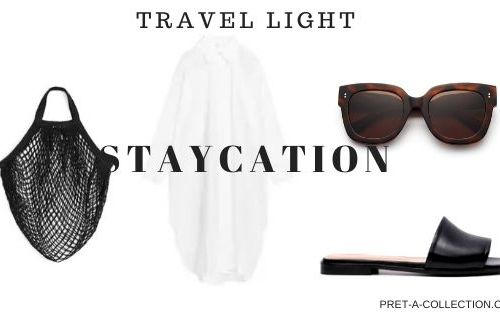 Travel light Staycation