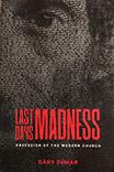 Last Days Madness