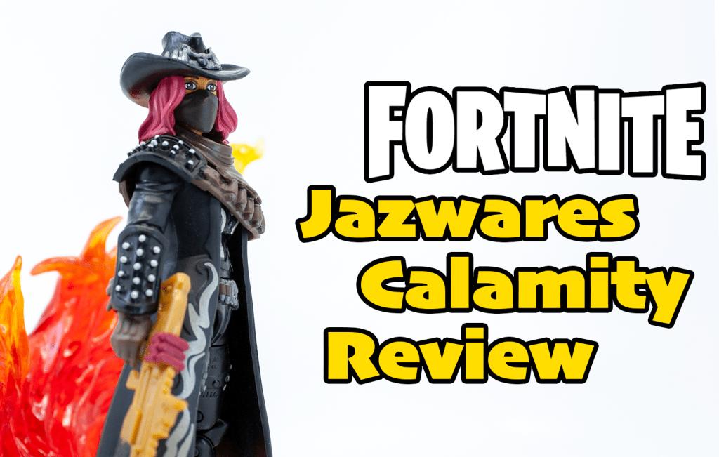 Jazwares Fortnite 3 3/4-inch Series 2 Calamity Review