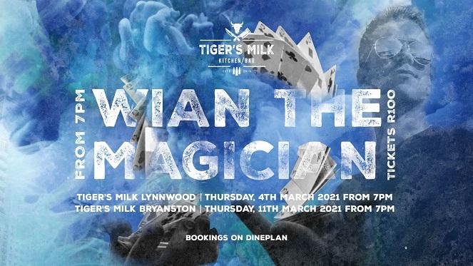 wian the magician tigers milk march 2021