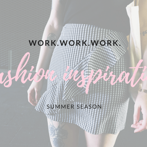 fashion inspiration | work.