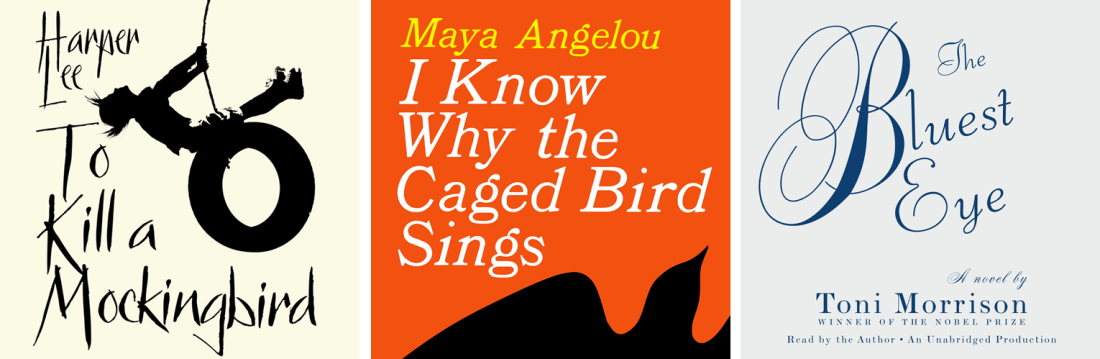 Envie lecture: To Kill a Mockingbird, I Know Why the Caged Bird Sings, The Bluest Eye
