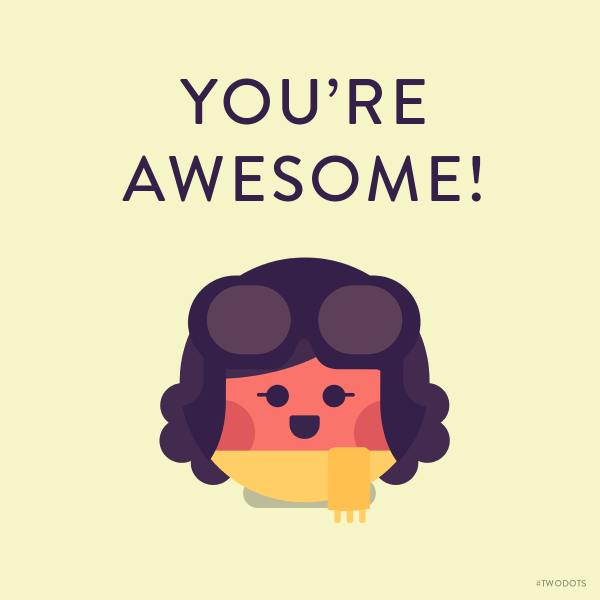 youre-awesome-twodots
