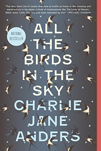 2017 Hugo Reading:All the Birds in the Sky by Charlie Jane Anders