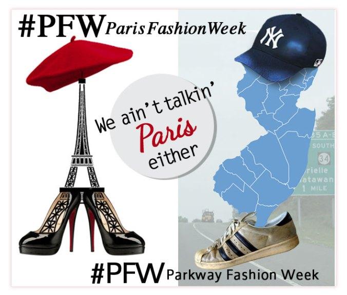 Paris Fashion Week and NJ Parkway Fashion Week