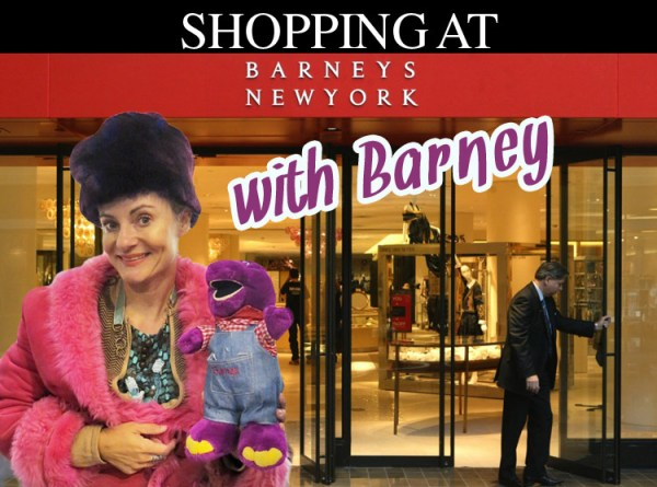 shopping at Barneys NY with Barney