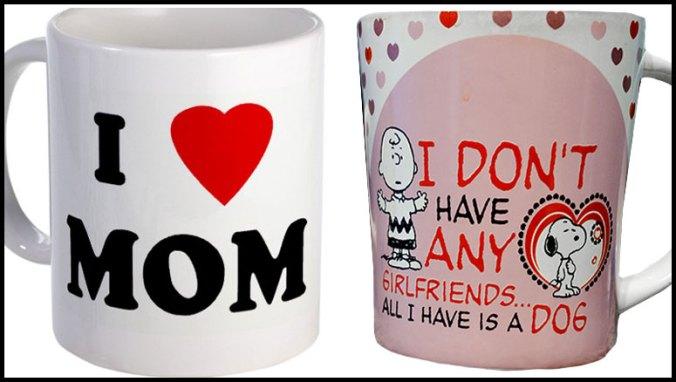 I love mom coffee mug and I don't have girlfriends mug with Charlie Brown and Snoopy