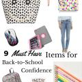 Heading Back to School with Confidence: 9 Must Have Items