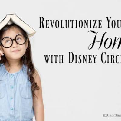 Revolutionize Your Home With Disney Circle