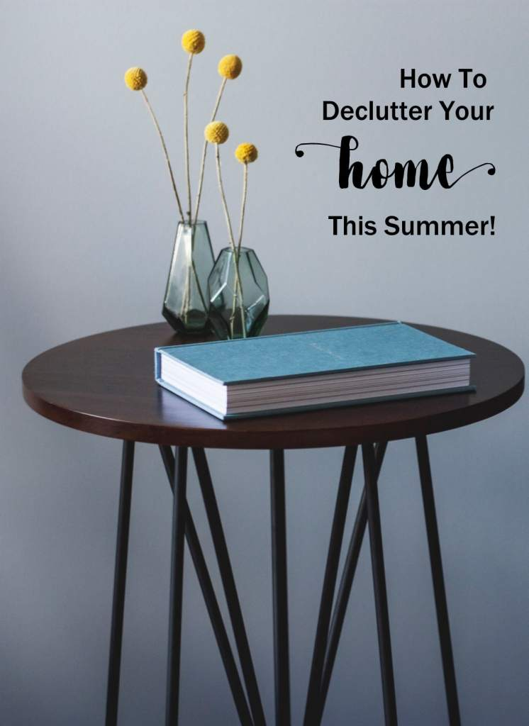 How to Declutter Your Home this Summer