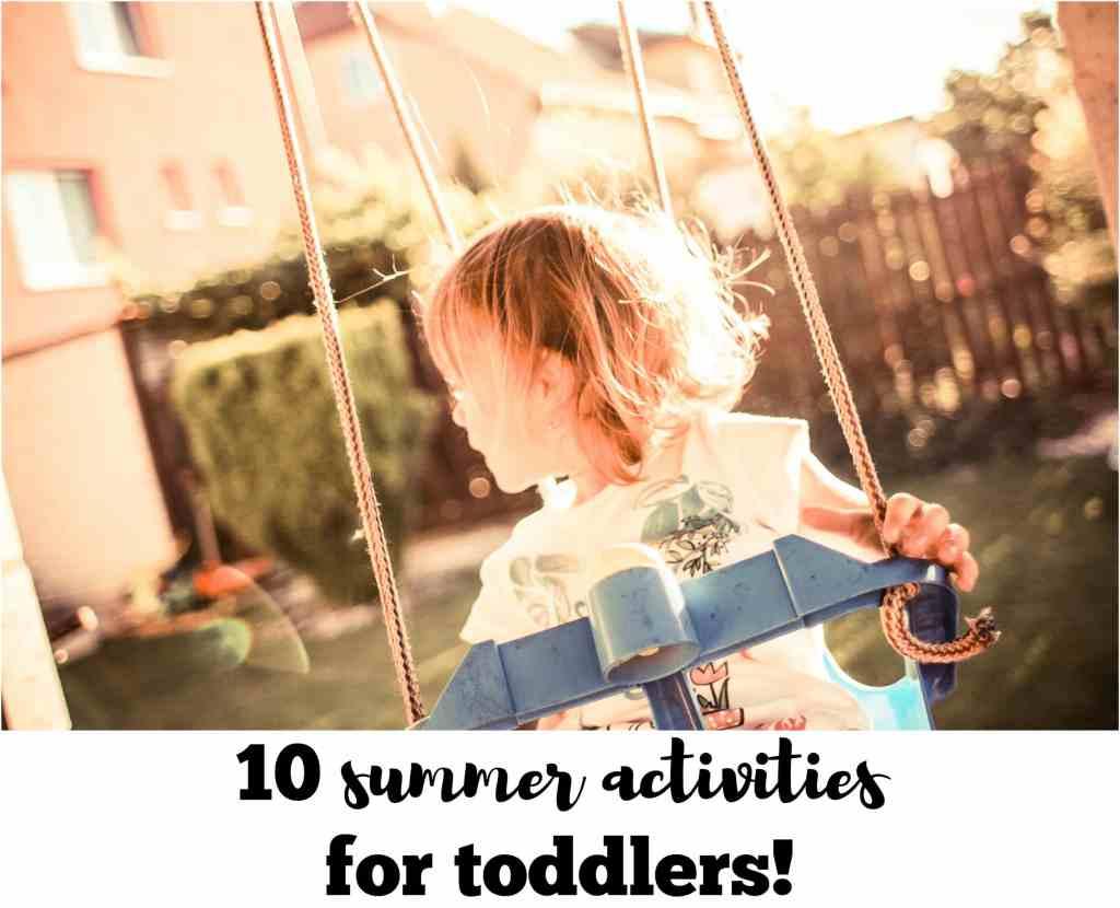 ten summer activities for toddlers