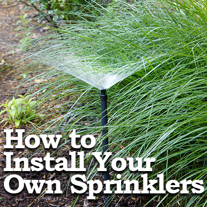 How to Install Sprinkler System