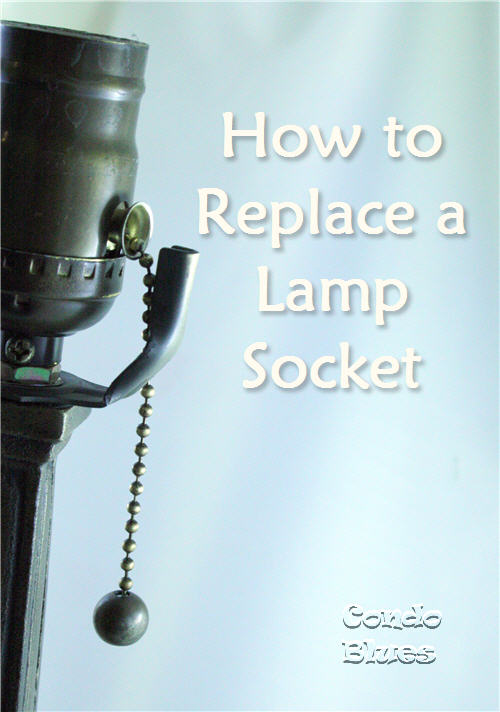 how to fix a broken lamp diy talent condo blues pretty handy girl - How To Fix A Lamp
