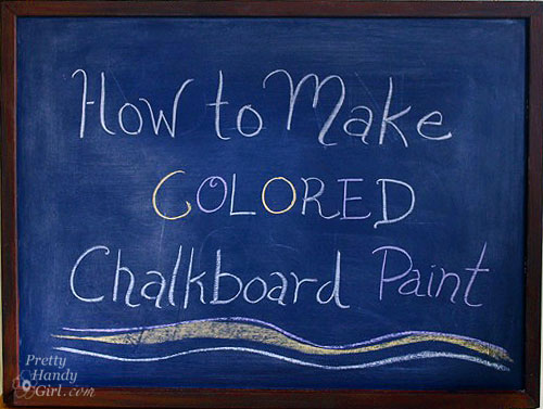 chalkboard paint projects - how to make colored chalkboard paint
