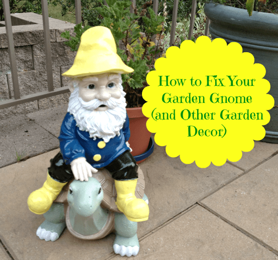 Little Leo S Nursery Fit For A King: How To Fix Your Garden Gnome (and Other Garden Decor