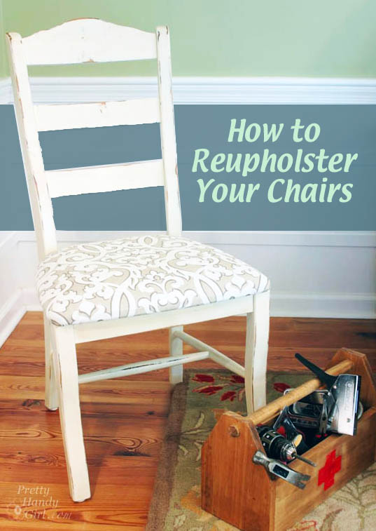 Video Tutorial How to Reupholster Dining Chairs and