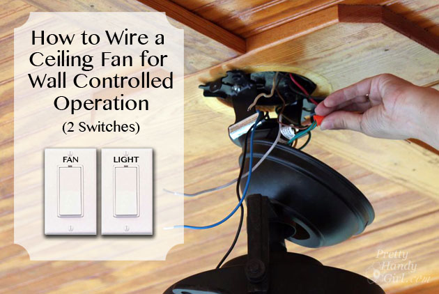 Wiring A Ceiling Fan With Two Wall Switches